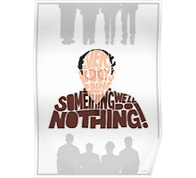 George Costanza - We'll Do Nothing! Poster