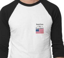 Hamilton for President Men's Baseball ¾ T-Shirt