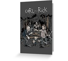 Carl and Rick Greeting Card