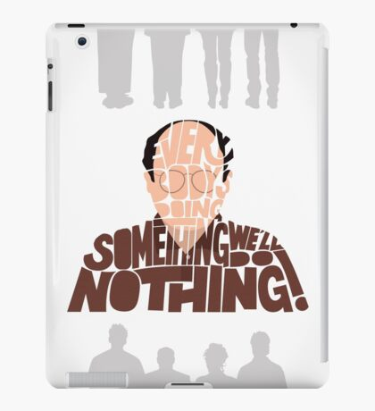 George Costanza - We'll Do Nothing! iPad Case/Skin