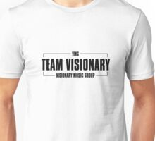 Team Visionary  Unisex T-Shirt