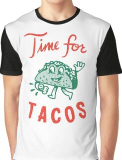 Time For Tacos Graphic T-Shirt