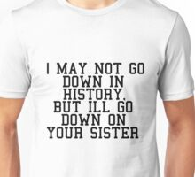 your sister Unisex T-Shirt