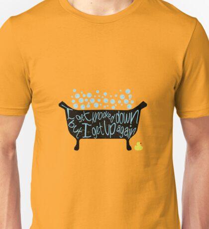 I Get Knocked Down Unisex T-Shirt