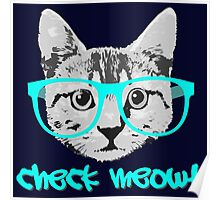 Check Meowt - Funny Saying Poster