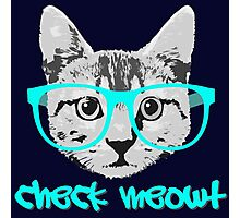 Check Meowt - Funny Saying Photographic Print