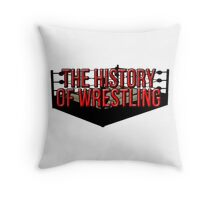 The History Of Wrestling Official T-Shirt Throw Pillow