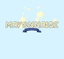 Mayonnaise by ohtekno