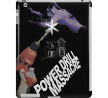 Power Drill Massacre (Alternate Art) iPad Case/Skin