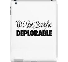 We the People - Deplorable iPad Case/Skin
