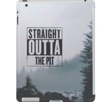Straight Outta The Pit iPad Case/Skin