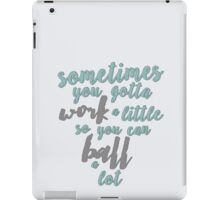 Tom Haverford Quote- Parks and Rec iPad Case/Skin