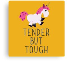 Tender but tough Canvas Print