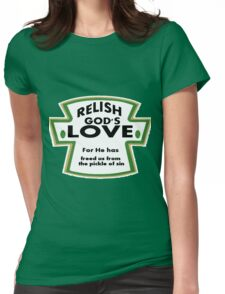 Relish God Inspirational Quote Womens Fitted T-Shirt
