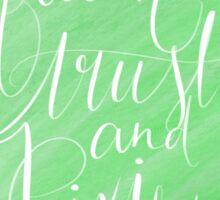 Faith, trust, & pixie dust Sticker