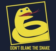 DON'T BLAME THE SNAKE Kids Tee