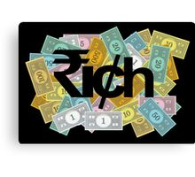 """RICH"" - 1 Canvas Print"