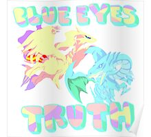 Blue Eye's Truth Poster