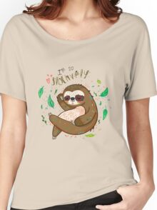I am so slothvely Women's Relaxed Fit T-Shirt