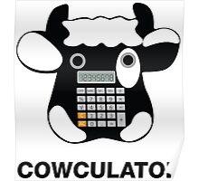 Cowculator. Math Joke. Geek Pun Tee Shirt Poster