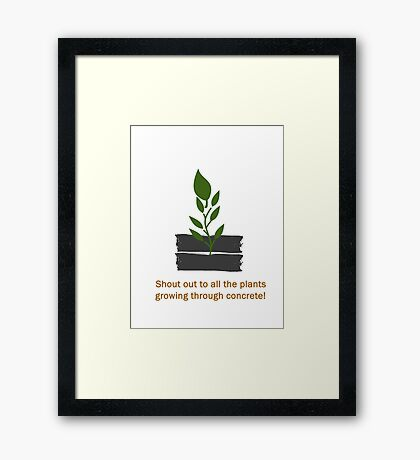 Plants Through Concrete Framed Print