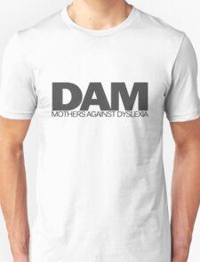 DAM Mothers against dyslexia T-Shirt