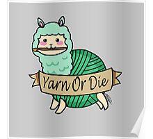 Yarn Alpaca - Yarn Or Die - Green Poster