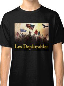 Les Deplorables Gifts For Donald Trump Supporters ! #donaldtrump #deplorables Classic T-Shirt
