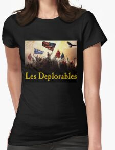 Les Deplorables Gifts For Donald Trump Supporters ! #donaldtrump #deplorables Womens Fitted T-Shirt