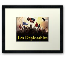 Les Deplorables Gifts For Donald Trump Supporters ! #donaldtrump #deplorables Framed Print