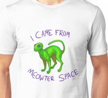 I came from Meowter Space Unisex T-Shirt