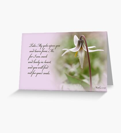 Rest ~ Matthew 11:29 Greeting Card