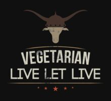 Vegetarian Live Let Live by T-ShirtsGifts