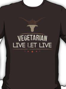 Vegetarian Live Let Live T-Shirt