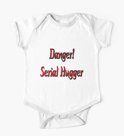 Danger, Serial Hugger! One Piece - Short Sleeve