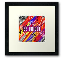 Be Unique  Framed Print