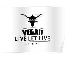 Vegan Live Let Live Poster
