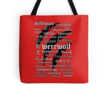 Werewolf in 33 Languages Tote Bag