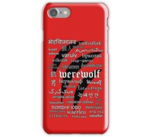 Werewolf in 33 Languages iPhone Case/Skin