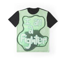 i am a fighter in this moment Graphic T-Shirt