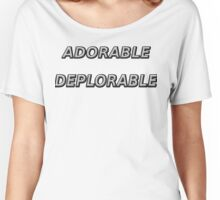 Adorable Deplorable for Trump! Women's Relaxed Fit T-Shirt
