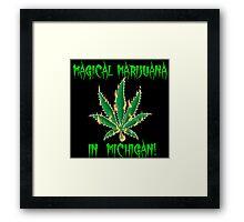 Magical Marijuana in Michigan Framed Print