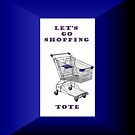 LET'S GO SHOPPING - TOTE by Ann Warrenton