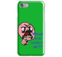What Are You Looking At iPhone Case/Skin