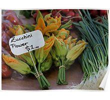 Zucchini flowers $2 Tasmania 2009 Hobart street market Poster