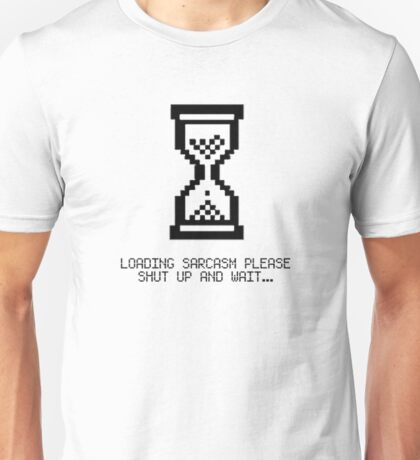 SHOW YOUR SARCASM AND HOW MUCH YOU REALLY CARE Unisex T-Shirt