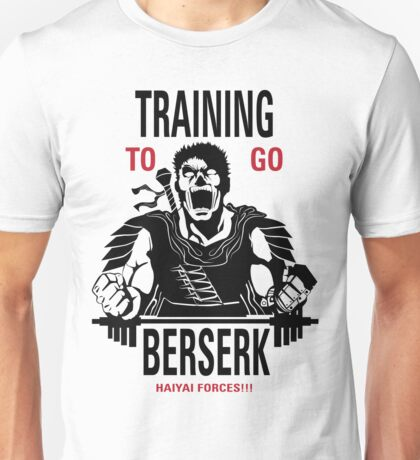 Training To Go BERSERK Unisex T-Shirt