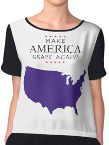 America, Let's Make Up and Make America Grape Again! Chiffon Top