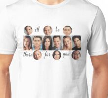 Friends TV Show - I'll be there for you theme song Unisex T-Shirt