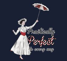Practically Perfect in Every Way! by Margybear